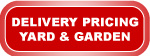 Button to yard and garden delivery pricing chart